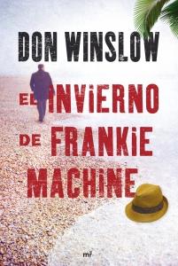 EL INVIERNO DE FRANKIE MACHINE