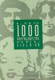 Portada de LOS 1000 PROTAGONISTAS DEL SIGLO XX