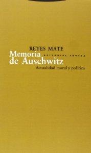 Portada de MEMORIA DE AUSCHWITZ. ACTUALIDAD MORAL Y POLÍTICA