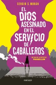 Portada de EL DIOS ASESINADO EN EL SERVICIO DE CABALLEROS