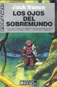 LOS OJOS DEL SOBREMUNDO (LA TIERRA MORIBUNDA #2)