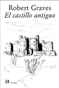 EL CASTILLO ANTIGUO