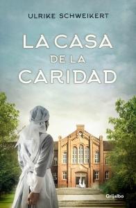 Portada de LA CASA DE LA CARIDAD