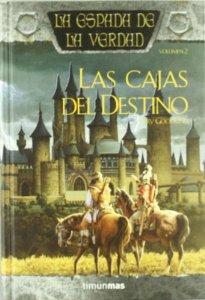 LAS CAJAS DEL DESTINO (LA ESPADA DE LA VERDAD #2)