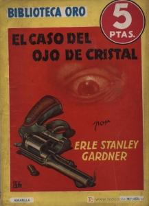 EL CASO DEL OJO DE CRISTAL (PERRY MASON #6)