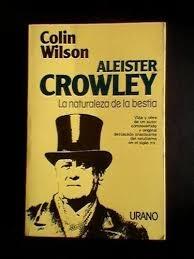 Portada de ALEISTER CROWLEY. LA NATURALEZA DE LA BESTIA