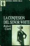 Portada de LA CONFESIÓN DEL SEÑOR WHITE