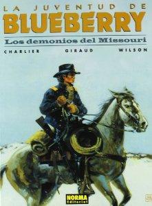 LA JUVENTUD DE BLUEBERRY. LOS DEMONIOS DEL MISSOURI (BLUEBERRY#25)