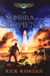 LA SOMBRA DE LA SERPIENTE (CRONICAS DE KANE #3)