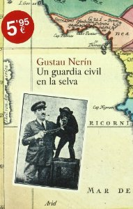 Portada de UN GUARDIA CIVIL EN LA SELVA