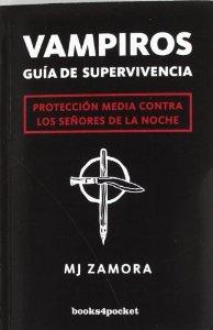Portada de VAMPIROS. GUÍA DE SUPERVIVENCIA. PROTECCIÓN MEDIA CONTRA LOS SEÑORES DE LA NOCHE