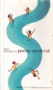 Portada de JORGE MANRIQUE Y LA POESÍA MEDIEVAL