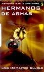 Portada de HERMANOS DE ARMAS (MILES VORKOSIGAN V)