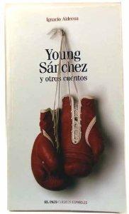 Portada de YOUNG SÁNCHEZ Y OTROS CUENTOS