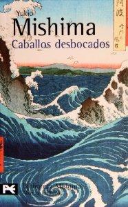 CABALLOS DESBOCADOS (EL MAR DE LA FERTILIDAD #2)