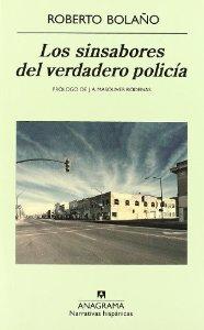 Portada de LOS SINSABORES DEL VERDADERO POLICÍA