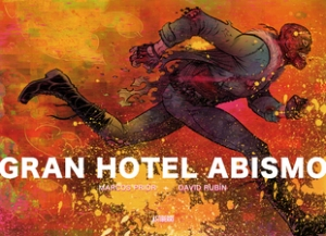 GRAN HOTEL ABISMO