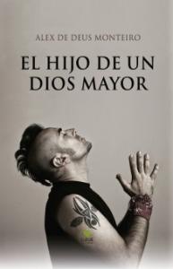 Portada de EL HIJO DE UN DIOS MAYOR
