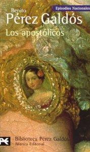 Portada de LOS APOSTÓLICOS (EPISODIOS NACIONALES II #9)