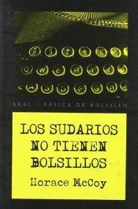 LOS SUDARIOS NO TIENEN BOLSILLOS