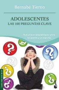 ADOLESCENTES. LAS 100 PREGUNTAS CLAVE