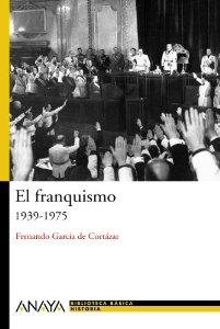 Portada de EL FRANQUISMO (1939-1975)