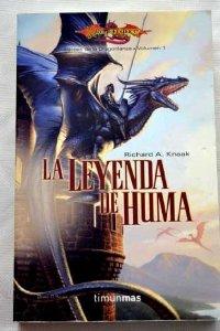 Portada de LA LEYENDA DE HUMA (HÉROES I DE DRAGONLANCE #1)