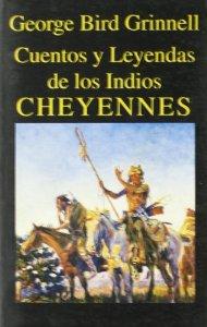 Portada de CUENTOS Y LEYENDAS DE LOS INDIOS CHEYENNES
