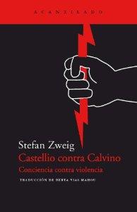 Portada de CASTELLIO CONTRA CALVINO. CONCIENCIA CONTRA VIOLENCIA