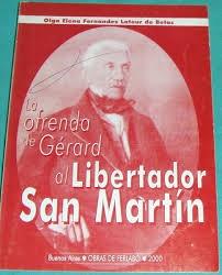 Portada de LA OFRENDA DE GERARD AL LIBERTADOR SAN MARTÍN