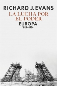 Portada de LA LUCHA POR EL PODER. EUROPA, 1815-1914