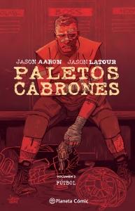 Portada de FÚTBOL (PALETOS CABRONES #2)
