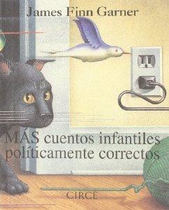 MÁS CUENTOS INFANTILES POLÍTICAMENTE CORRECTOS