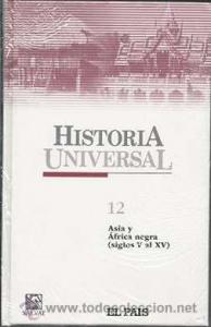 ASIA Y ÁFRICA NEGRA. SIGLOS V AL XV (HISTORIA UNIVERSAL #12)