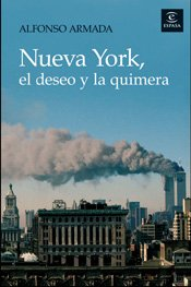 Portada de NUEVA YORK, EL DESEO Y LA QUIMERA