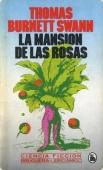 LA MANSIÓN DE LAS ROSAS