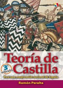 Portada de TEORIA DE CASTILLA: PARA UNA COMPRENSION NACIONAL DE ESPAÑA