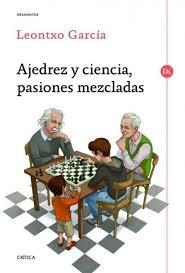 Portada de AJEDREZ Y CIENCIA, PASIONES MEZCLADAS
