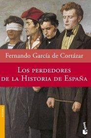 Portada de LOS PERDEDORES DE LA HISTORIA DE ESPAÑA