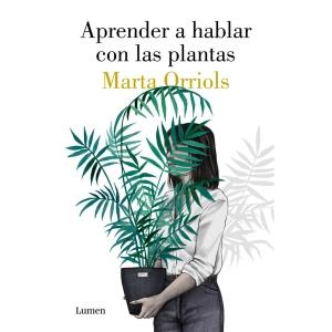 APRENDER A HABLAR CON LAS PLANTAS