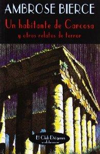 UNA HABITANTE DE CARCOSA Y OTRAS HISTORIAS DE TERROR