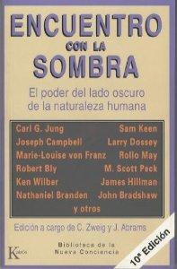 Portada de ENCUENTRO CON LA SOMBRA: EL PODER DEL LADO OSCURO DE LA NATURALEZA HUMANA