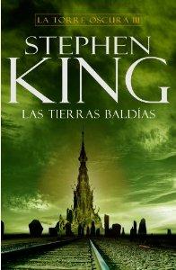 Portada de LAS TIERRAS BALDÍAS (LA TORRE OSCURA #3)