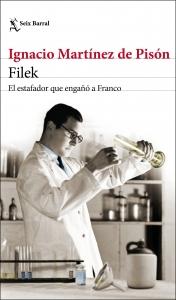 FILEK EL ESTAFADOR QUE ENGAÑÓ A FRANCO