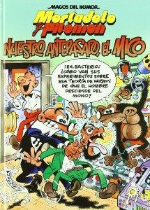 NUESTRO ANTEPASADO EL MICO (MAGOS DEL HUMOR #132)