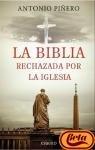 LA BIBLIA RECHAZADA POR LA IGLESIA