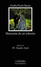 MEMORIAS DE UN SOLTERÓN (CICLO ADÁN Y EVA #2)
