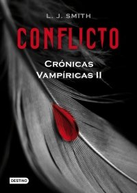 CONFLICTO (CRÓNICAS VAMPÍRICAS #2)
