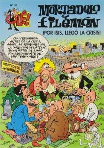 Portada de MORTADELO Y FILEMÓN: ¡POR ISIS, LLEGÓ LA CRISIS! OLÉ MORTADELO Nº 185
