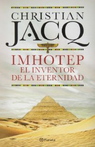 IMHOTEP. EL INVENTOR DE LA ETERNIDAD